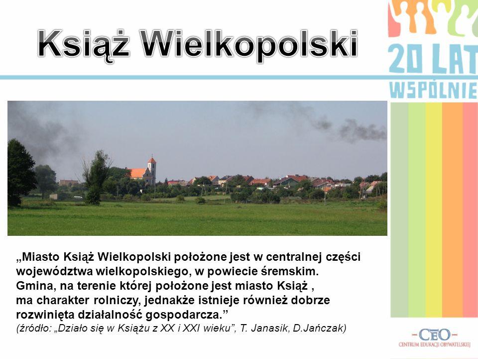 """Książ Wielkopolski """"Miasto Książ Wielkopolski położone jest w centralnej części województwa wielkopolskiego, w powiecie śremskim."""