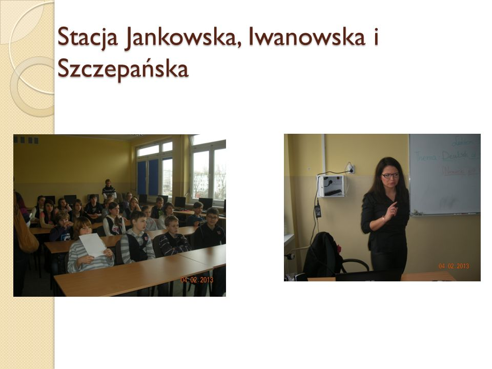 Stacja Jankowska, Iwanowska i Szczepańska