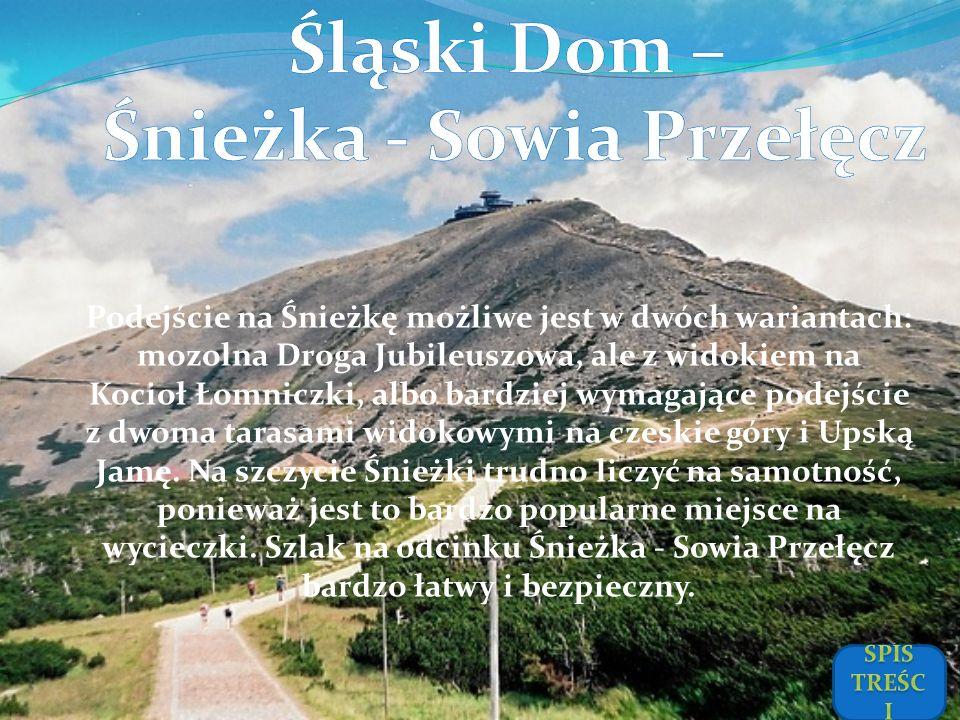 Śląski Dom – Śnieżka - Sowia Przełęcz