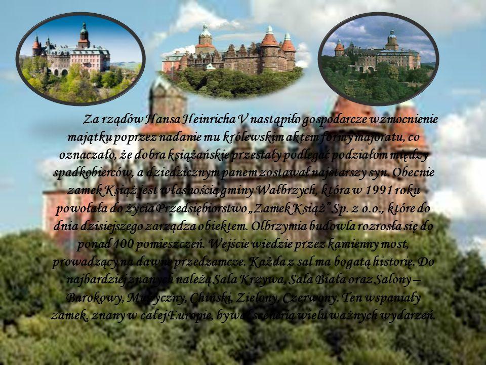 Za rządów Hansa Heinricha V nastąpiło gospodarcze wzmocnienie majątku poprzez nadanie mu królewskim aktem formy majoratu, co oznaczało, że dobra książańskie przestały podlegać podziałom między spadkobierców, a dziedzicznym panem zostawał najstarszy syn.