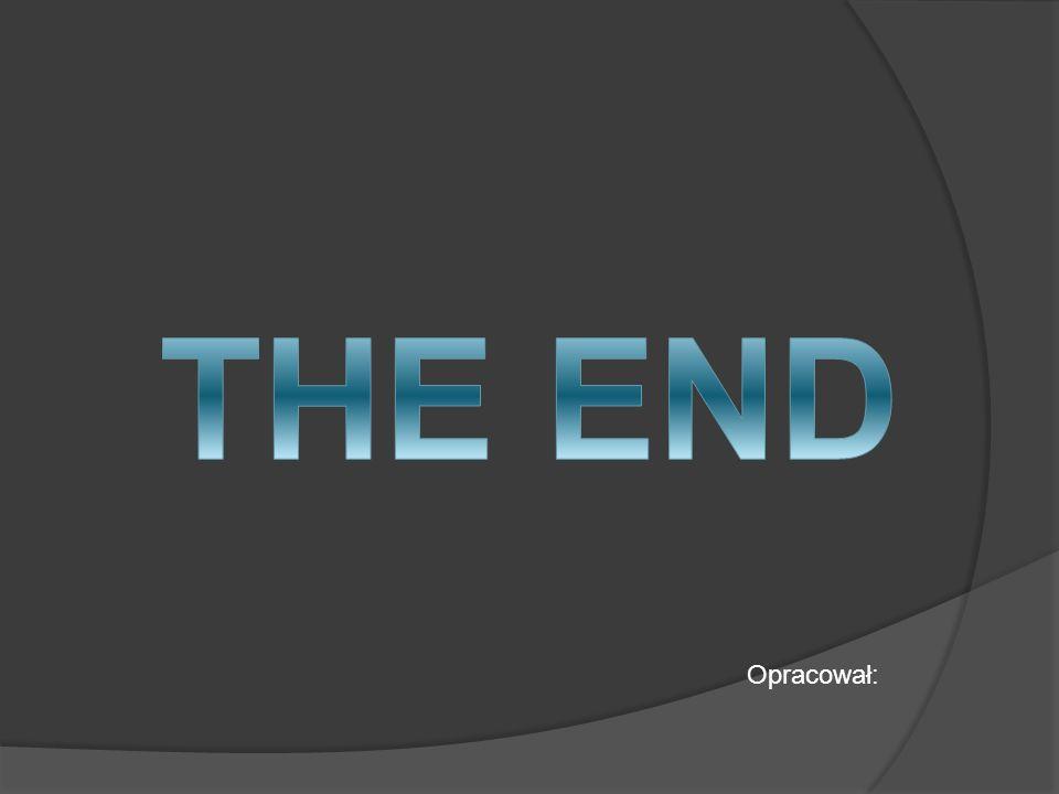 THE END Opracował: