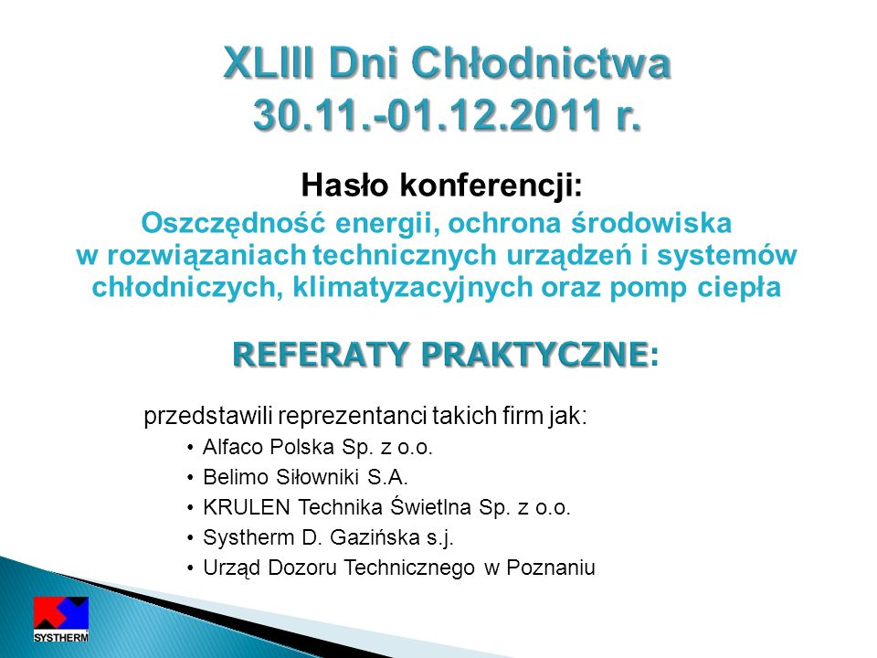XLIII Dni Chłodnictwa 30.11.-01.12.2011 r.