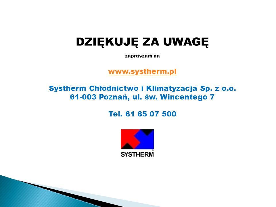 DZIĘKUJĘ ZA UWAGĘ www.systherm.pl
