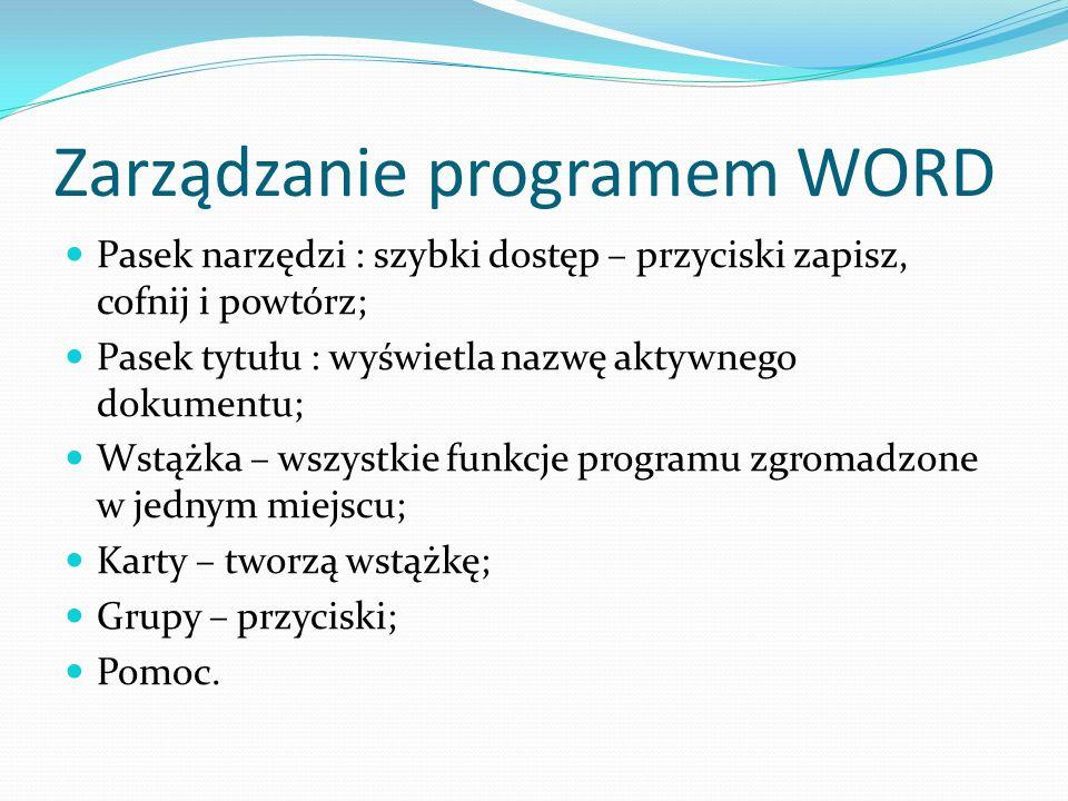 Zarządzanie programem WORD