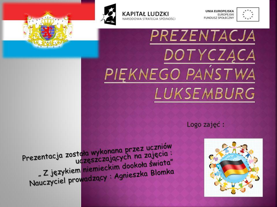 Prezentacja dotycząca pięknego państwa Luksemburg