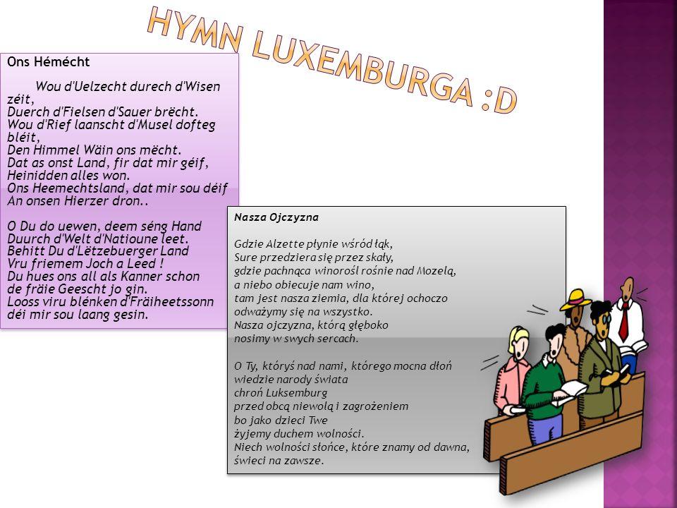 Hymn Luxemburga :D Ons Hémécht