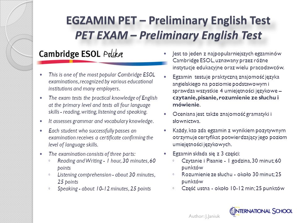EGZAMIN PET – Preliminary English Test PET EXAM – Preliminary English Test
