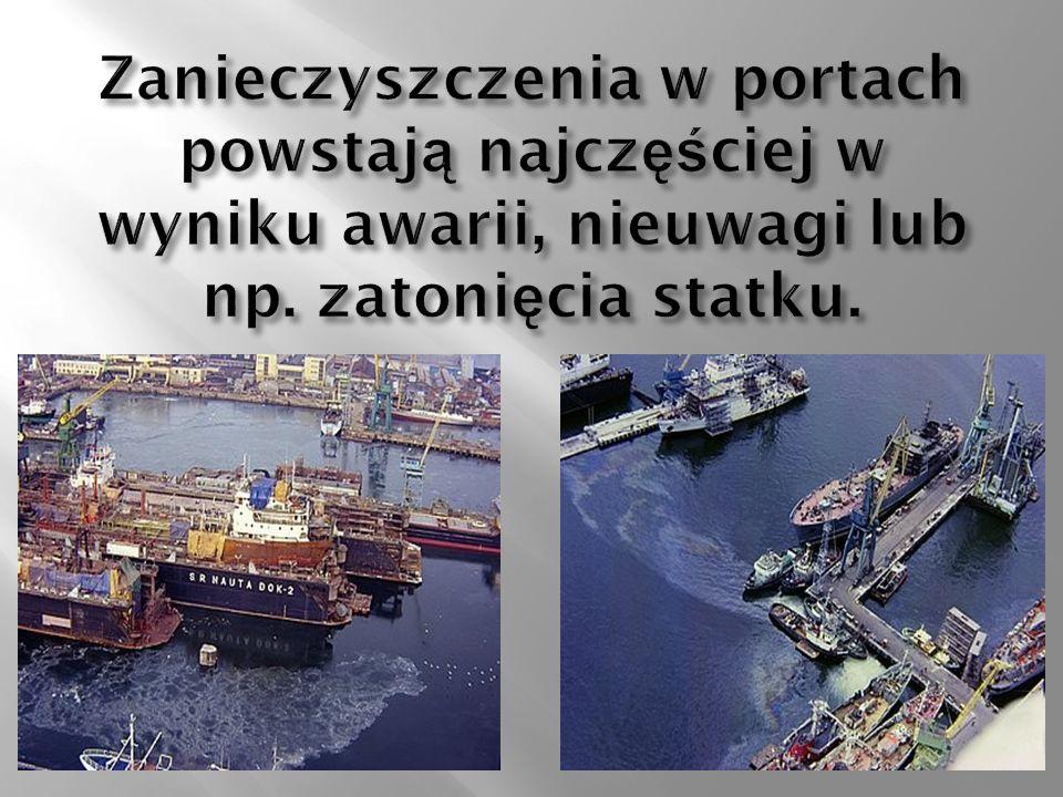 Zanieczyszczenia w portach powstają najczęściej w wyniku awarii, nieuwagi lub np. zatonięcia statku.