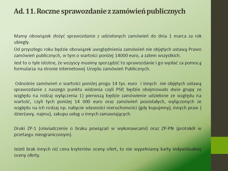 Ad. 11. Roczne sprawozdanie z zamówień publicznych