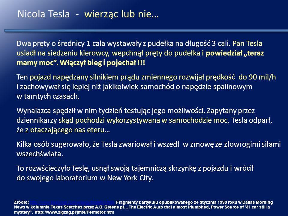 Nicola Tesla - wierząc lub nie…