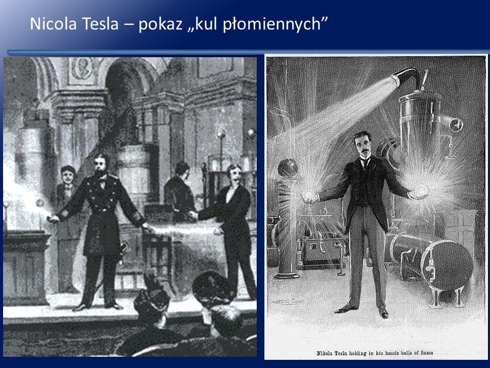 """Nicola Tesla – pokaz """"kul płomiennych"""