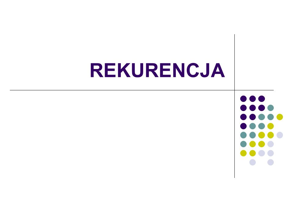 REKURENCJA