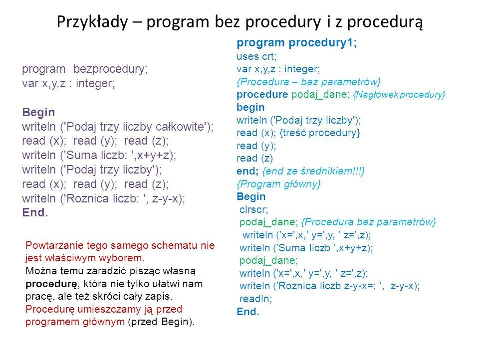 Przykłady – program bez procedury i z procedurą