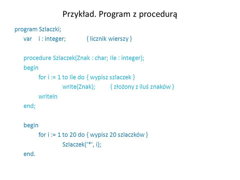 Przykład. Program z procedurą