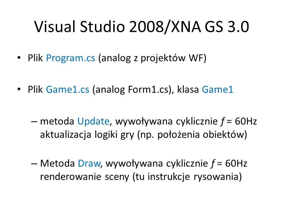 Visual Studio 2008/XNA GS 3.0 Plik Program.cs (analog z projektów WF)