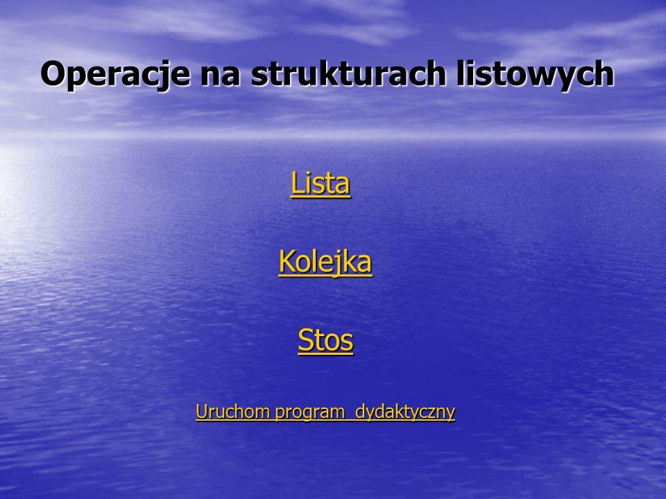 Operacje na strukturach listowych