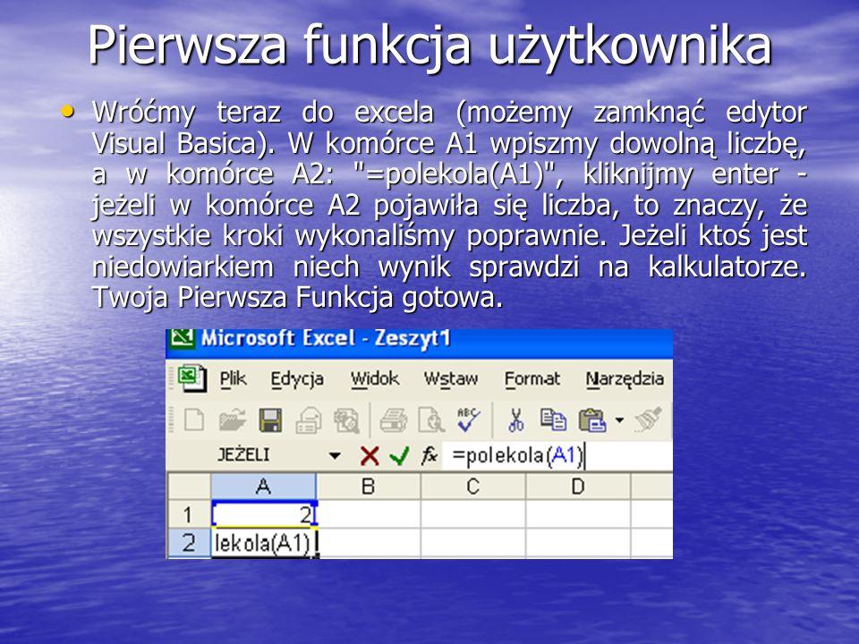 Pierwsza funkcja użytkownika