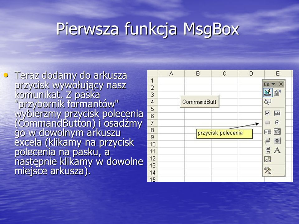 Pierwsza funkcja MsgBox