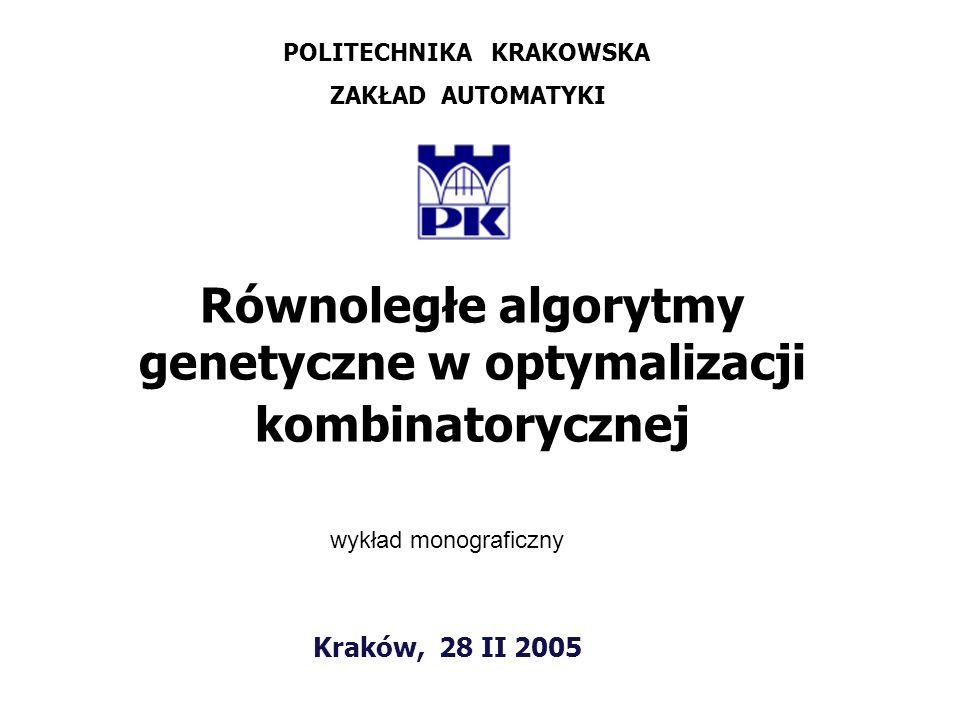 Równoległe algorytmy genetyczne w optymalizacji kombinatorycznej