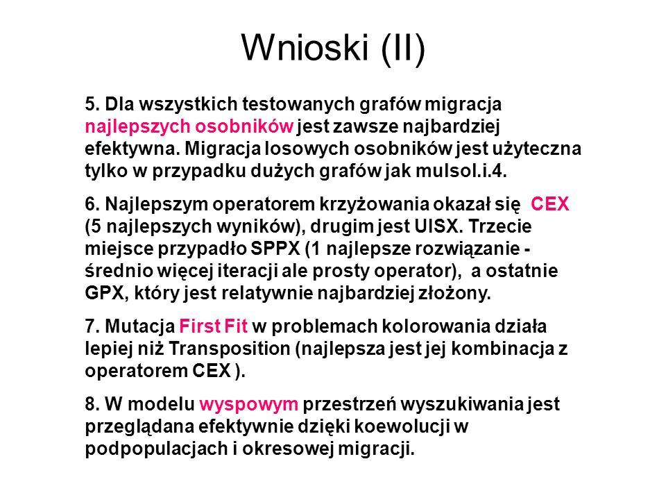 Wnioski (II)