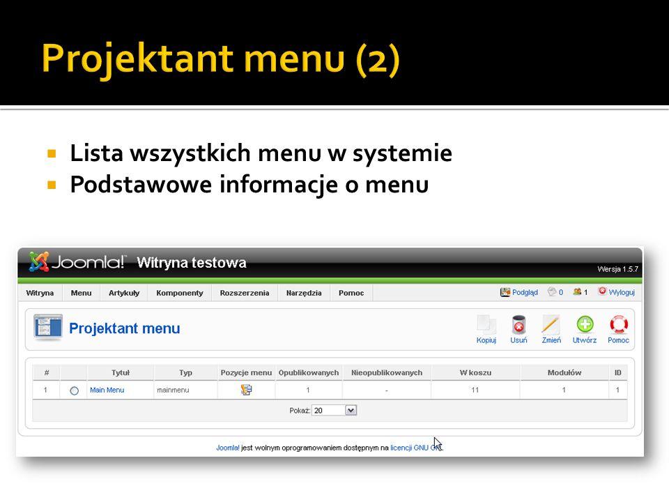 Projektant menu (2) Lista wszystkich menu w systemie