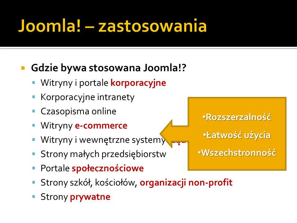 Joomla! – zastosowania Gdzie bywa stosowana Joomla!