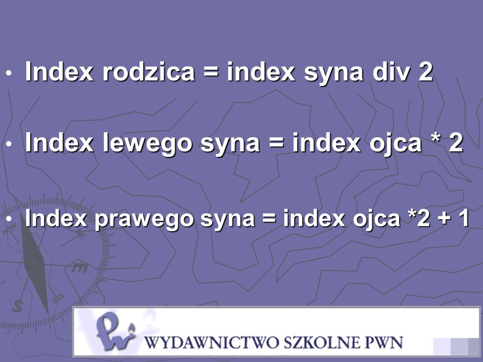 Index rodzica = index syna div 2