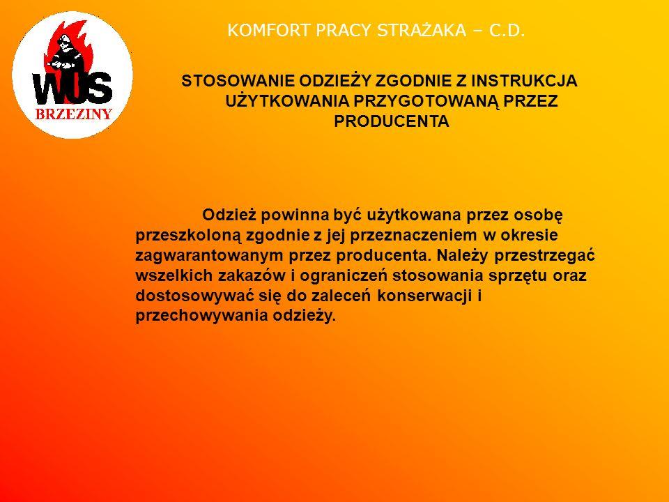 KOMFORT PRACY STRAŻAKA – C.D.