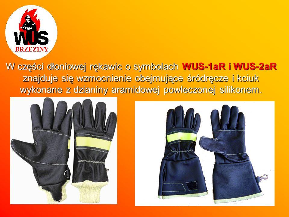 W części dłoniowej rękawic o symbolach WUS-1aR i WUS-2aR znajduje się wzmocnienie obejmujące śródręcze i kciuk wykonane z dzianiny aramidowej powleczonej silikonem.