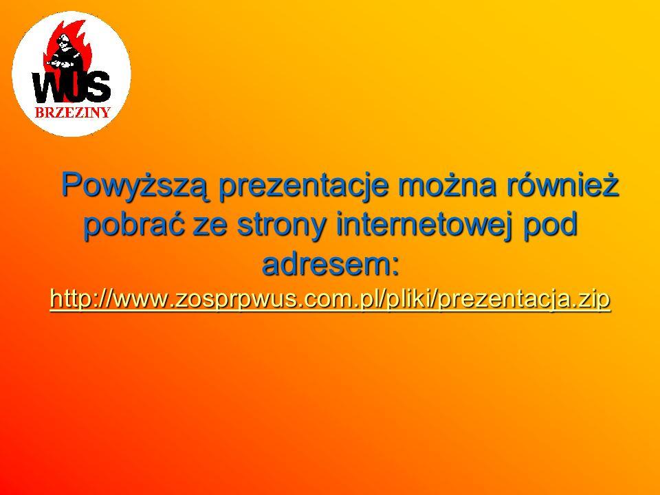 Powyższą prezentacje można również pobrać ze strony internetowej pod adresem: http://www.zosprpwus.com.pl/pliki/prezentacja.zip