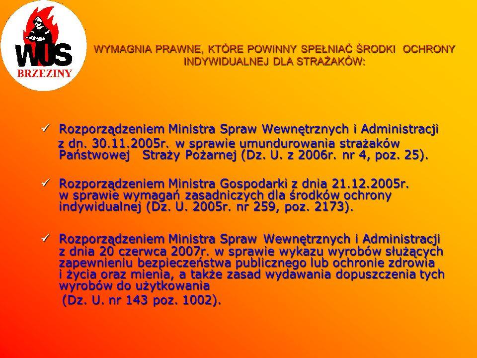 Rozporządzeniem Ministra Spraw Wewnętrznych i Administracji