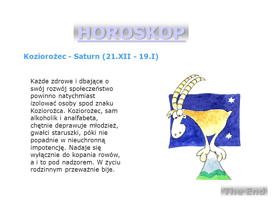 HOROSKOP The End Koziorożec - Saturn (21.XII - 19.I)