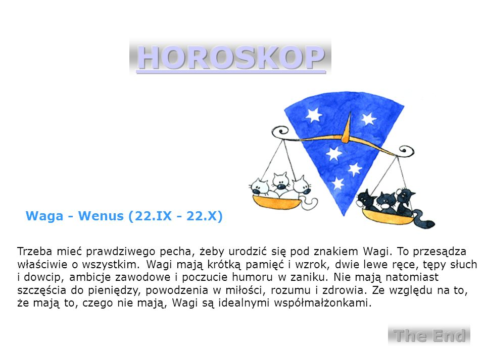 HOROSKOP The End Waga - Wenus (22.IX - 22.X)