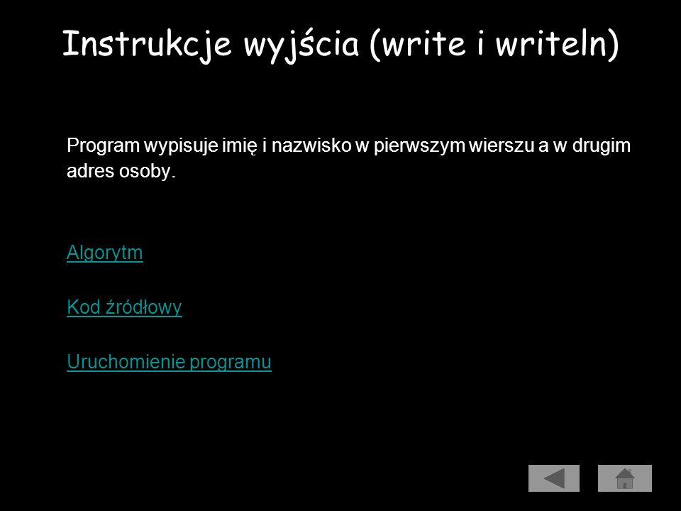 Instrukcje wyjścia (write i writeln)