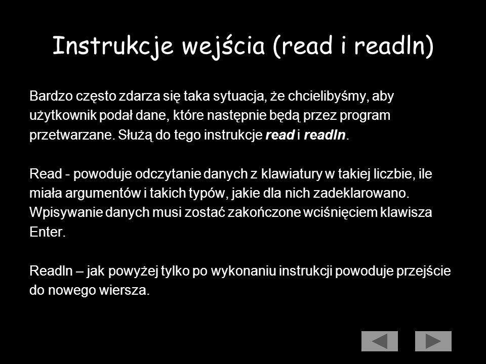 Instrukcje wejścia (read i readln)