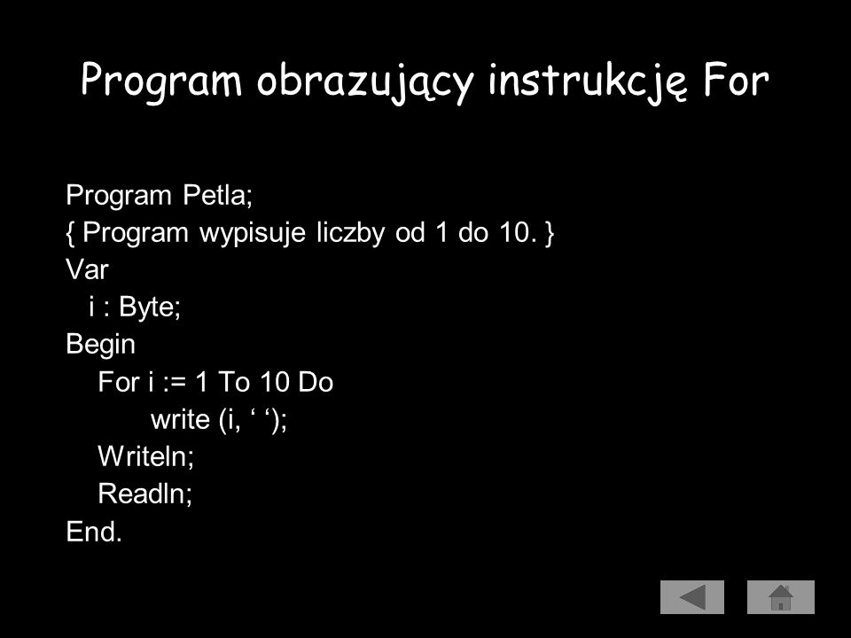 Program obrazujący instrukcję For