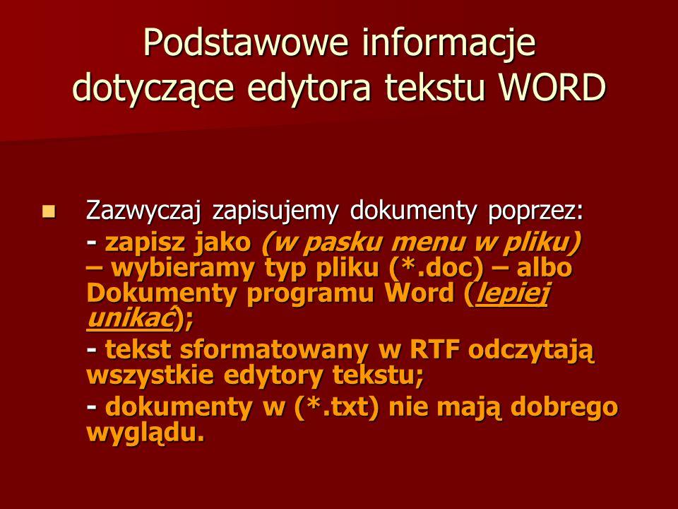 Podstawowe informacje dotyczące edytora tekstu WORD