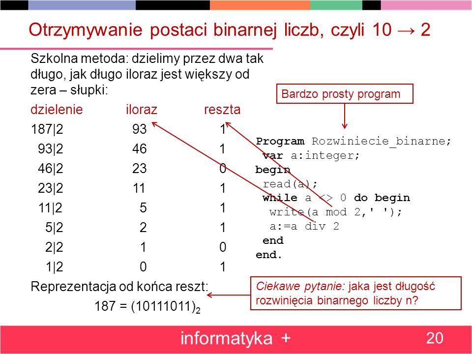 Otrzymywanie postaci binarnej liczb, czyli 10 → 2