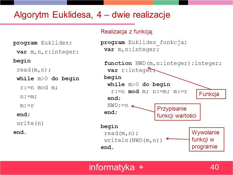 Algorytm Euklidesa, 4 – dwie realizacje