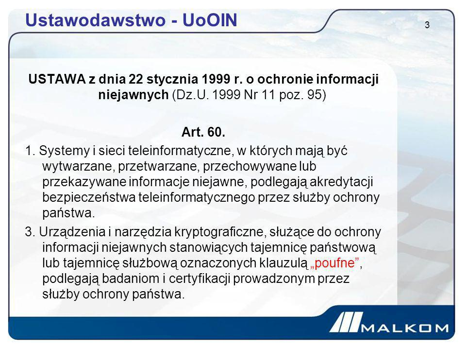 Ustawodawstwo - UoOIN USTAWA z dnia 22 stycznia 1999 r. o ochronie informacji niejawnych (Dz.U. 1999 Nr 11 poz. 95)