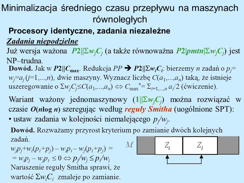 Minimalizacja średniego czasu przepływu na maszynach równoległych