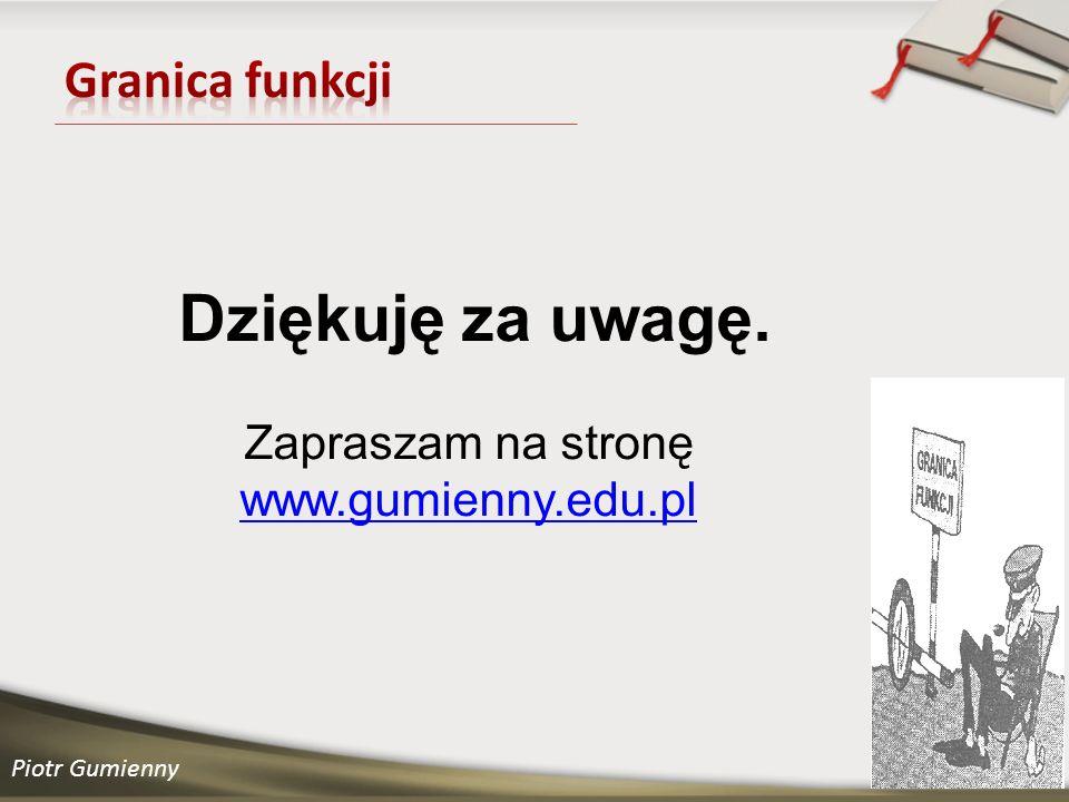 Zapraszam na stronę www.gumienny.edu.pl