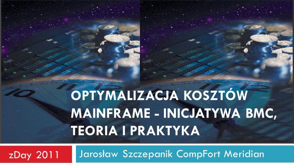 Optymalizacja kosztów mainframe - inicjatywa BMC, teoria i praktyka