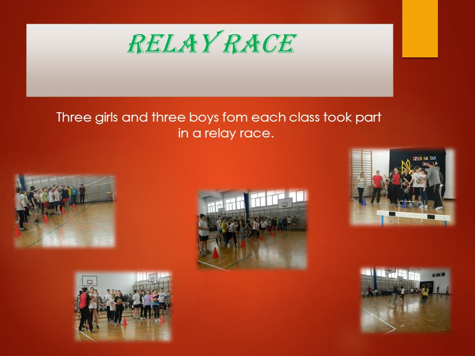 Three girls and three boys fom each class took part in a relay race.