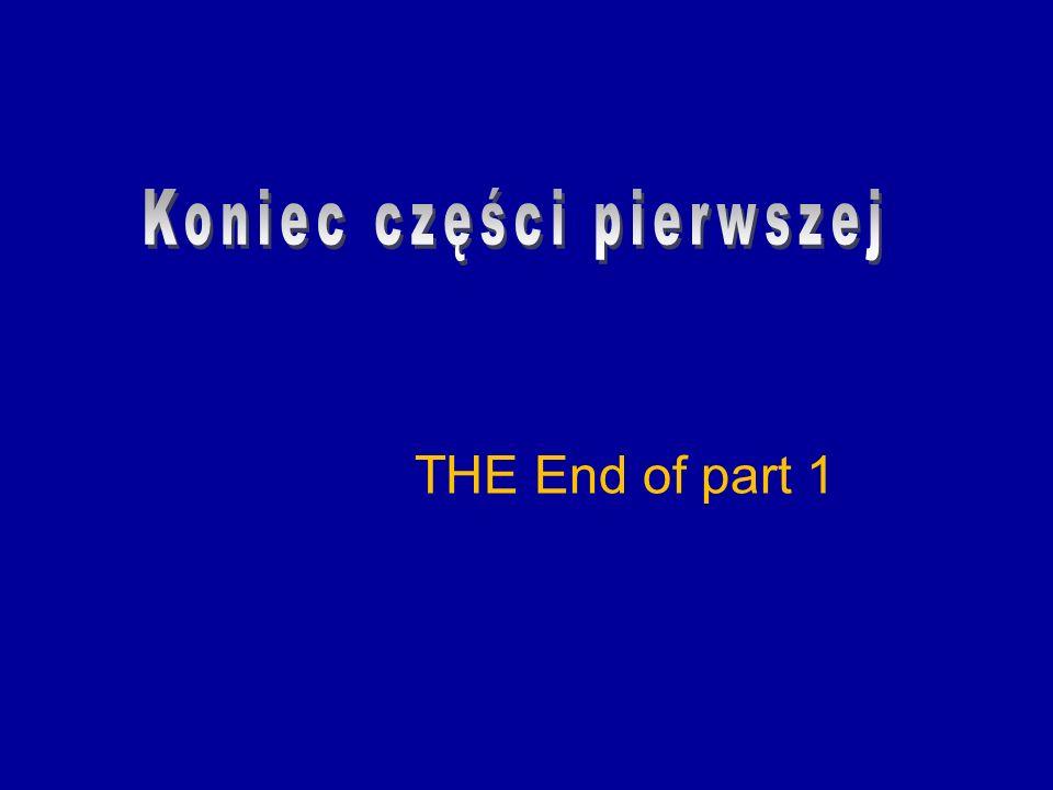 Koniec części pierwszej