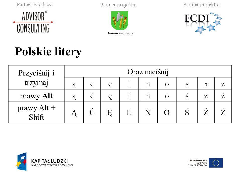 Polskie litery Przyciśnij i trzymaj Oraz naciśnij a c e l n o s x z