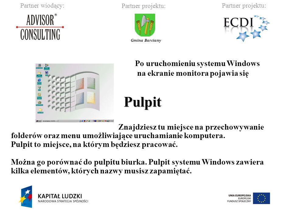 Pulpit Po uruchomieniu systemu Windows na ekranie monitora pojawia się