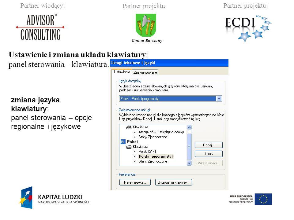 Ustawienie i zmiana układu klawiatury: panel sterowania – klawiatura.