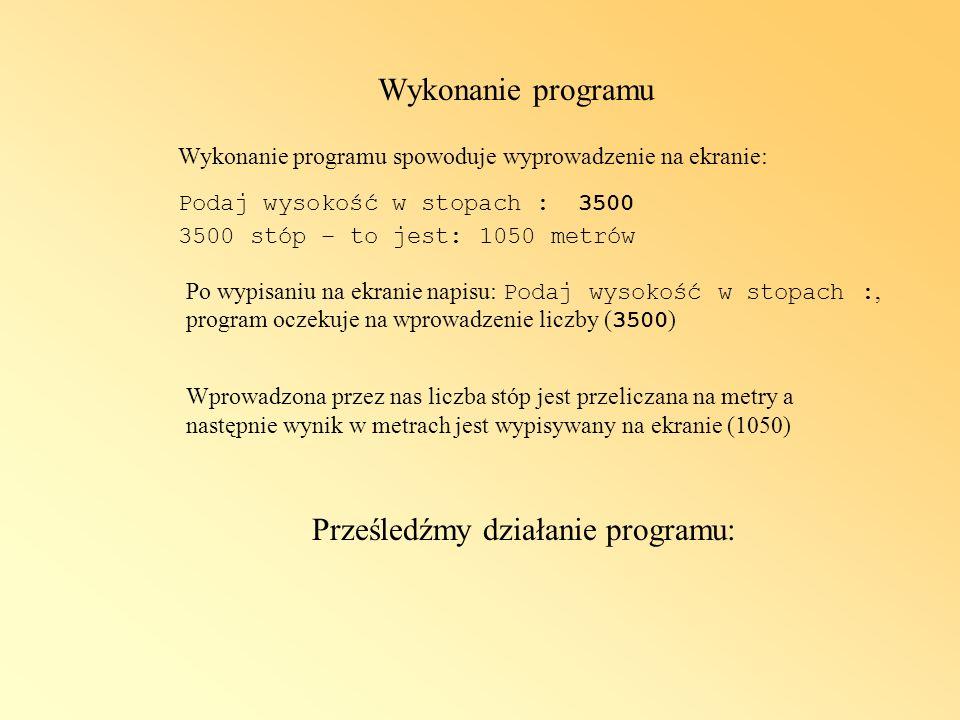 Prześledźmy działanie programu: