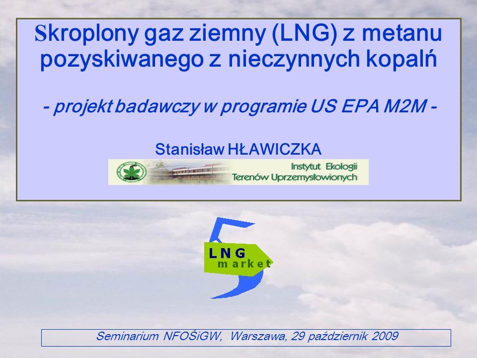 Skroplony gaz ziemny (LNG) z metanu pozyskiwanego z nieczynnych kopalń